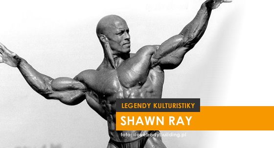 Legendy kulturistiky XII. – Shawn Ray