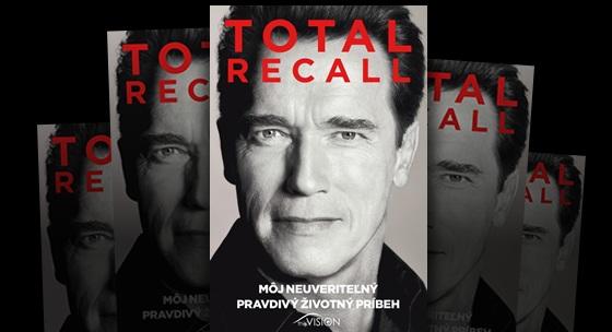 Recenzia knihy Total Recall od Arnolda Schwarzeneggera